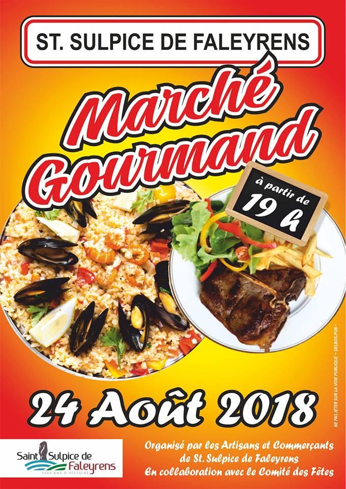Marché Gourmand à Saint Sulpice de Faleyrens le 24 août